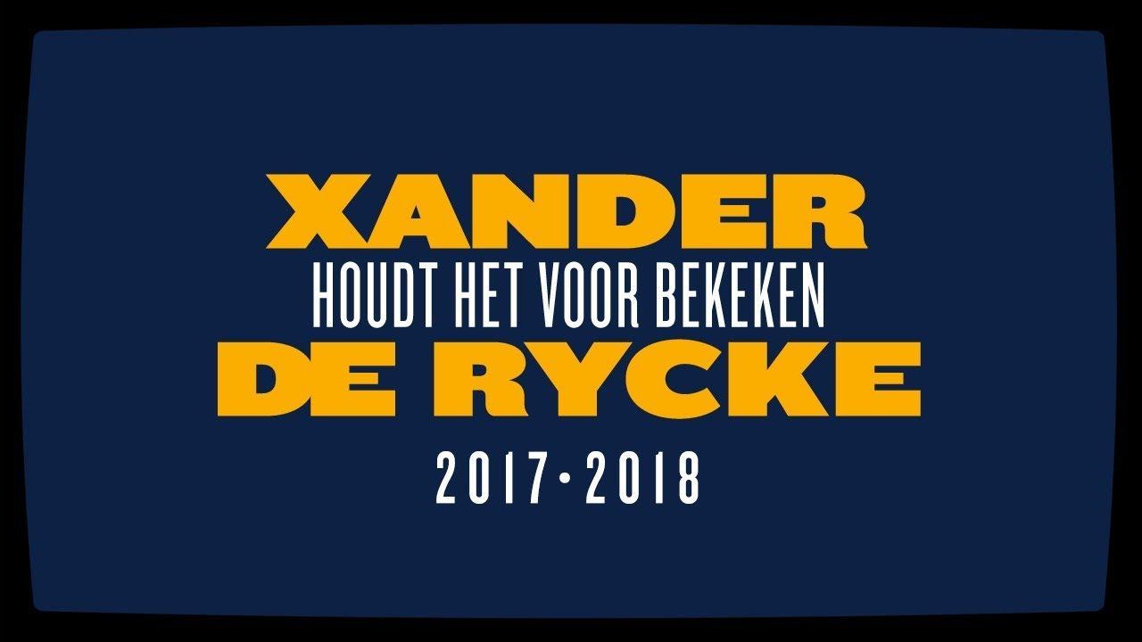 Xander De Rycke – Houdt het voor bekeken